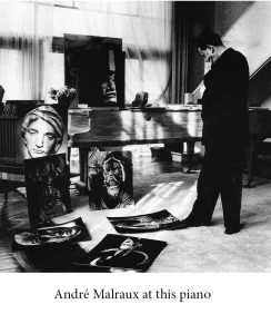 André Malraux, Pleyel Double Grand Piano